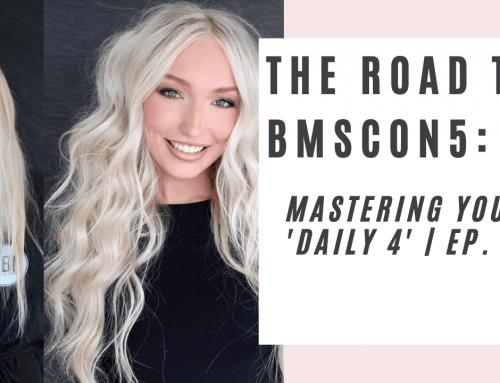 Mastering Your 'Daily 4' | The Road to BMSCON5 | EP. 2